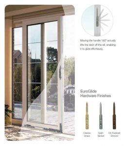 EuroGlide® system lifts door panel off sill to open and close with ease